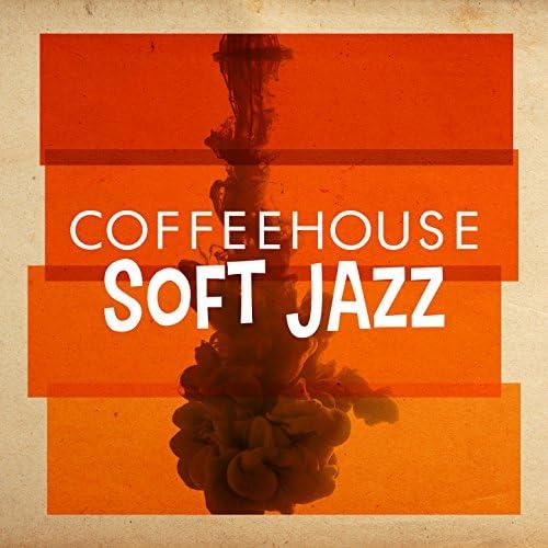 Coffeehouse Background Music, Soft Jazz & Soft Jazz Music