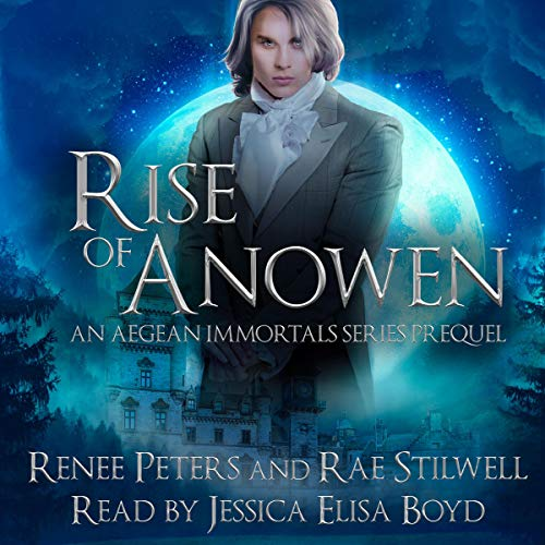 Rise of Anowen: An Aegean Immortals Series Prequel  By  cover art