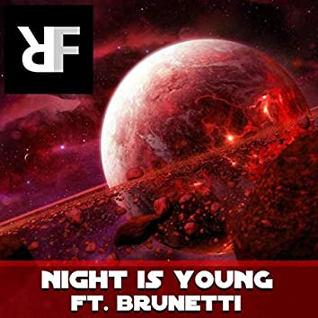 Night Is Young (feat. Brunetti)