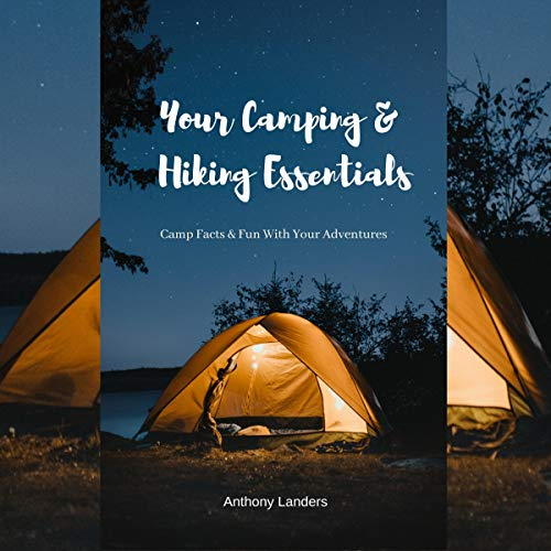 Your Camping & Hiking Essentials audiobook cover art