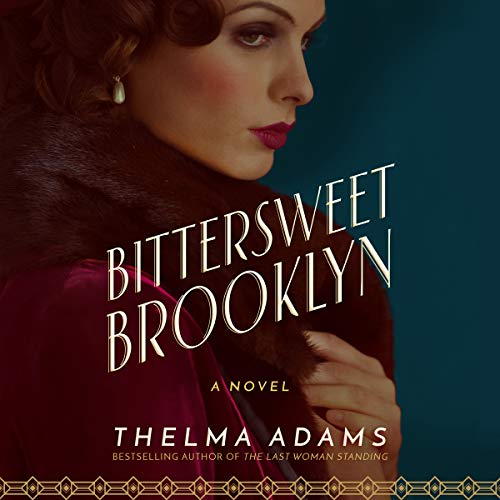 Bittersweet Brooklyn Audiobook By Thelma Adams cover art