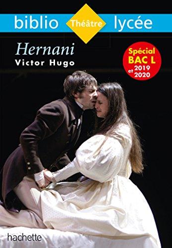 Bibliolycée - Hernani, Victor Hugo: Bibliolycée - Hernani, Victor Hugo