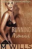 Running Around: Body Possession Erotica