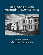 Grajewo Poland Memorial (Yizkor) Book: Translation of Grayeve Yisker-Bukh