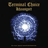 Khaosgott - Terminal Choice