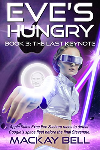 Eve's Hungry - The Last Keynote (iWars Trilogy Book 3) (English Edition)