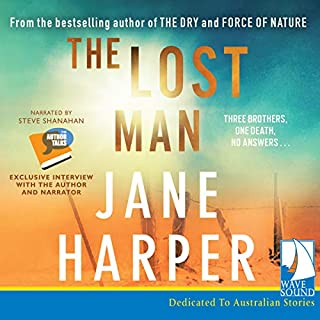 The Lost Man                   By:                                                                                                                                 Jane Harper                               Narrated by:                                                                                                                                 Steve Shanahan                      Length: 11 hrs and 3 mins     596 ratings     Overall 4.7