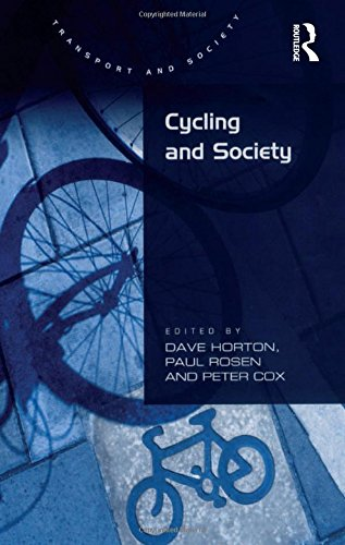Cycling and Society (Transport and Society)