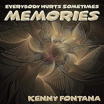 Memories (Everybody Hurts Sometimes EP)