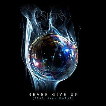 Never Give Up (feat. Ayah Marar)