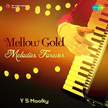 Mellow Gold - Melodies Forever