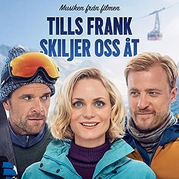 Tills Frank Skiljer Oss Aat (Original Motion Picture Soundtrack)