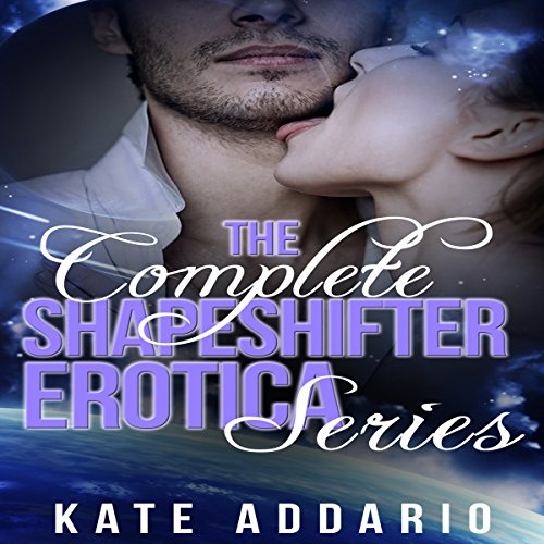 The Complete Shapeshifter Erotica Series audiobook cover art