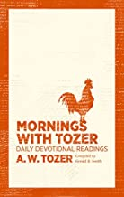 Best mornings with tozer daily devotional readings Reviews
