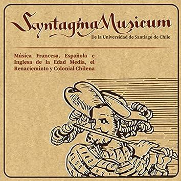 Música Francesa Española e Inglesa de la Edad Media, Renacimiento y Colonia Chilena