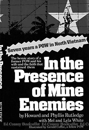 In the Presence of Mine Enemies; 1965-1973; A Prisoner of War