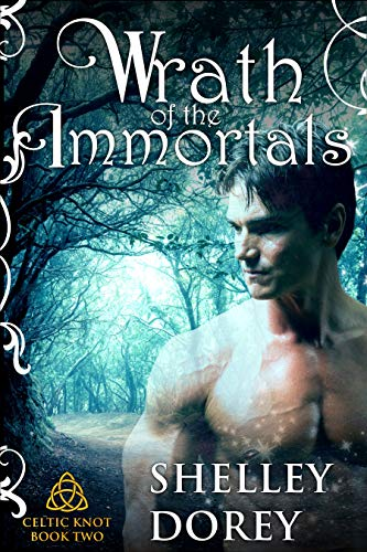 Wrath of the Immortals: Magical Women's Fantasy Fiction: Celtic Knot Book 2
