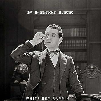 White Boy Rappin'