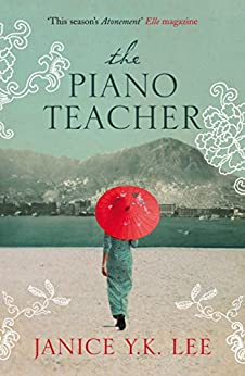 The Piano Teacher by [Janice Y. K. Lee]