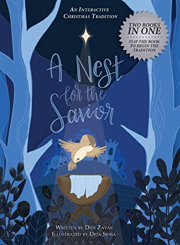 A Nest for the Savior: An Interactive Christmas Tradition