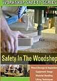 WORKSHOP SAFETY -SAFETY IN THE WOODSHOP