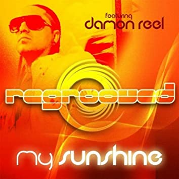 My Sunshine (feat. Damon Reel)