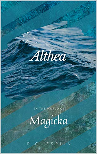 Althea: In the World of Magicka (English Edition)
