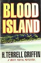 Blood Island (Matt Royal Mysteries, No. 3) by H. Terrell Griffin (2008-12-01)