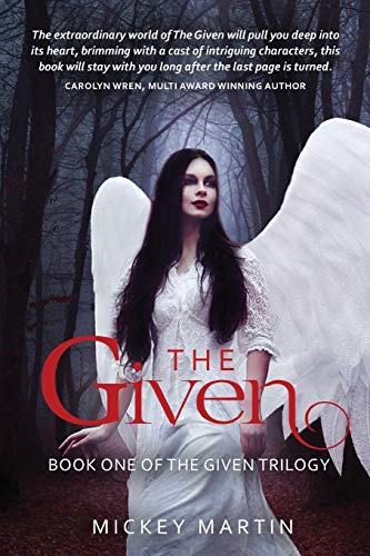 The Given: Book one of The Given Trilogy