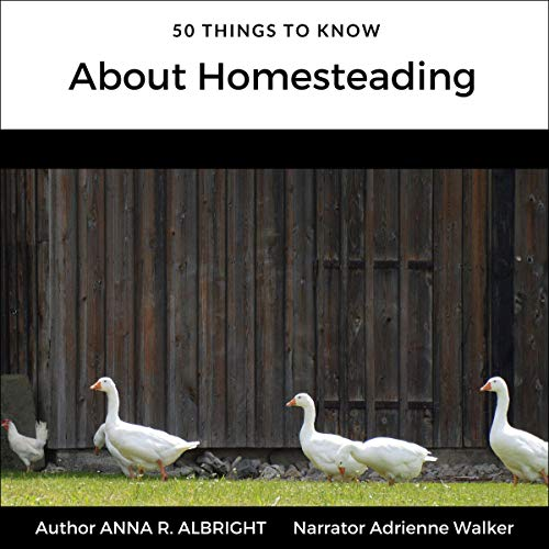 50 Things to Know About Homesteading audiobook cover art