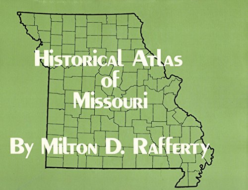 Historical Atlas of Missouri