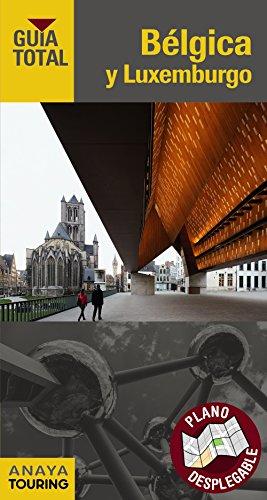 Bélgica y Luxemburgo (Guía Total - Internacional)