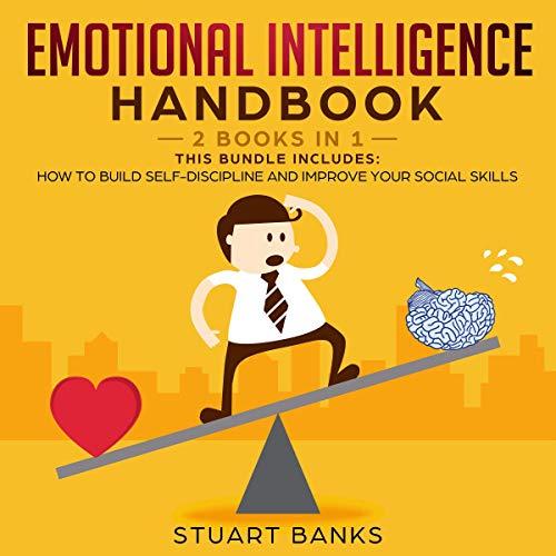 Emotional Intelligence Handbook: 2 Books in 1 Titelbild