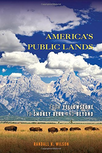 Download America's Public Lands: From Yellowstone to Smokey Bear and Beyond 1442207973