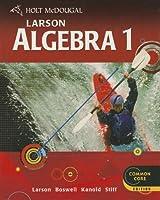 Algebra 1: Common Core Edition (Holt McDougal Larson Algebra 1)