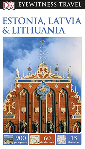 DK Eyewitness Travel Guide Estonia, Latvia  Lithuania - Book  of the DK Eyewitness Books