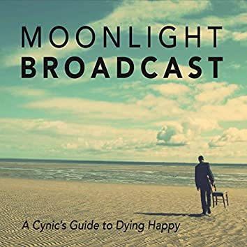 A Cynic's Guide to Dying Happy