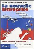 La nouvelle entreprise. Ediz. abbreviata. Per le Scuole superiori. Con CD-ROM