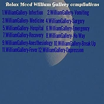 Relax Mood William Gallery Compilations