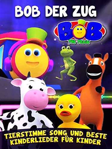 Bob der Zug Tierstimme Song und beste Kinderlieder fur  Kinder