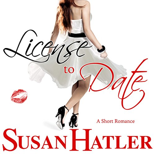 License to Date: Better Date Than Never, Book 6