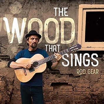 The Wood That Sings
