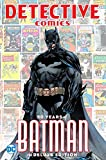 Detective Comics: 80 Years of Batman (Edición Deluxe) / Detective Comics: 80 Años de Batman