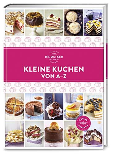 Kleine Kuchen von A–Z (A-Z Reihe)