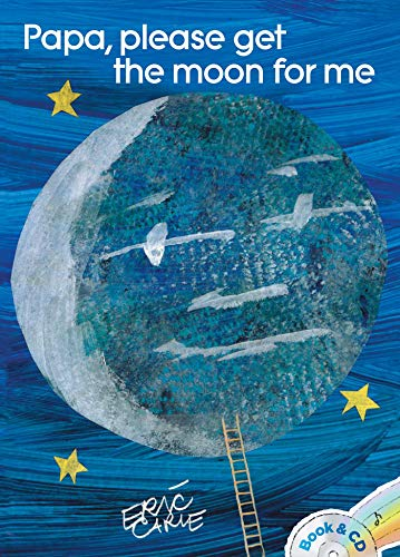 Papa, Please Get the Moon for Me: Book & CD [Lingua inglese]