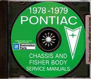 1978 1979 PONTIAC REPAIR SHOP & SERVICE MANUAL CD INCLUDES: Firebird, Esprit, Formula, Trans Am, Le Mans, Grand Am, Grand ...