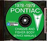 1978 1979 PONTIAC REPAIR SHOP & SERVICE MANUAL CD INCLUDES: Firebird, Esprit, Formula, Trans Am, Le Mans, Grand Am, Grand Prix, Catalina, Bonneville, Sunbird, Phoenix, and wagons. 78 79