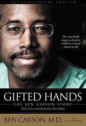 Gifted Hands 20th Anniversary Edition: The Ben Carson Story (English Edition)