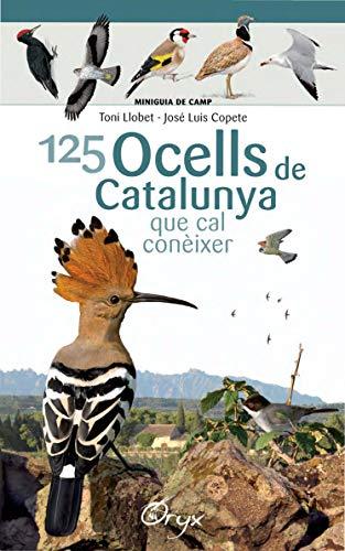 125 Ocells De Catalunya (Miniguia de camp)