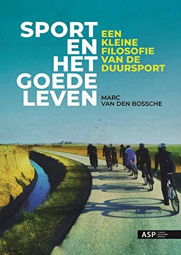 Sport en het goede leven (Dutch Edition)